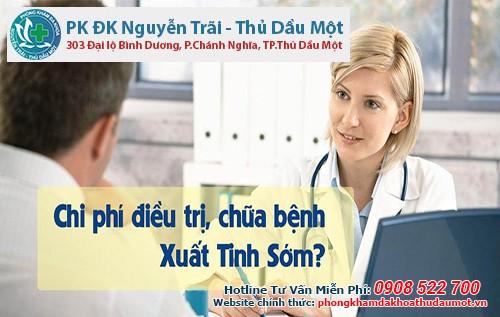 Chữa bệnh xuất tinh sớm ở Phòng Khám Đa khoa Nguyễn Trãi - Thủ Dầu Một chi phí khoảng nhiêu tiền?